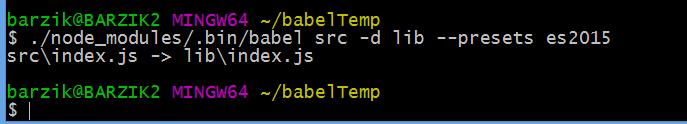 $ ./node_modules/.bin/babel src -d lib --presets es2015 src\index.js -> lib\index.js