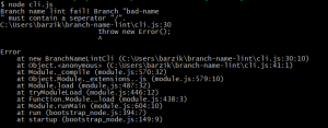 "$ node cli.js Branch name lint fail! Branch ""bad-name "" must contain a seperator ""/""."