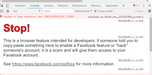 "Stop! This is a browser feature intended for developers. If someone told you to copy-paste something here to enable a Facebook feature or ""hack"" someone's account, it is a scam and will give them access to your Facebook account. See https://www.facebook.com/selfxss for more information."